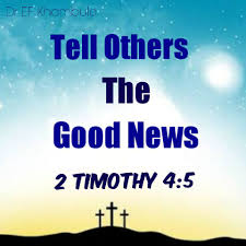 Verse for today: 2Timothy 4:5 As for... - Word of Faith Bible ...